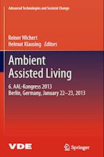 Ambient Assisted Living (Advanced Technologies and Societal Change)