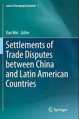Bog, paperback Settlements of Trade Disputes Between China and Latin American Countries af Dan Wei