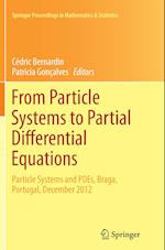 From Particle Systems to Partial Differential Equations (Springer Proceedings in Mathematics and Statistics, nr. 75)