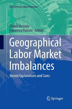 Bog, hæftet Geographical Labor Market Imbalances : Recent Explanations and Cures