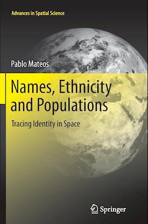 Names, Ethnicity and Populations : Tracing Identity in Space