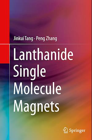Bog, paperback Lanthanide Single Molecule Magnets af Jinkui Tang