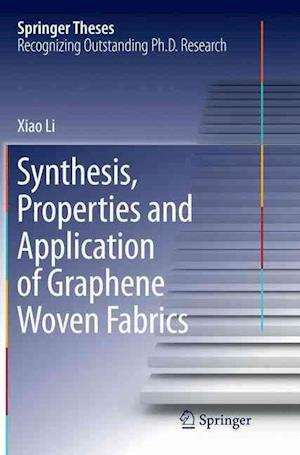 Bog, hæftet Synthesis, Properties and Application of Graphene Woven Fabrics af Xiao Li