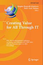 Creating Value for All Through it (Ifip Advances in Information and Communication Technology, nr. 429)