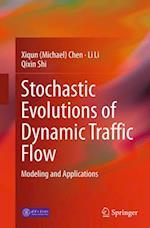 Stochastic Evolutions of Dynamic Traffic Flow