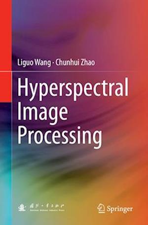 Bog, paperback Hyperspectral Image Processing af Liguo Wang