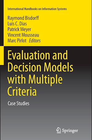 Bog, hæftet Evaluation and Decision Models with Multiple Criteria : Case Studies