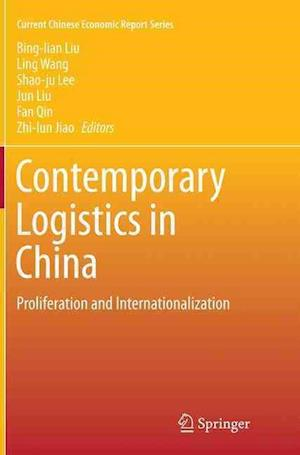Bog, paperback Contemporary Logistics in China af Bing-lian Liu