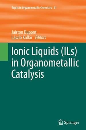 Bog, hæftet Ionic Liquids (ILs) in Organometallic Catalysis
