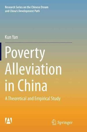Bog, paperback Poverty Alleviation in China af Kun Yan