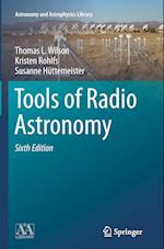 Tools of Radio Astronomy af Susanne Huettemeister, Kristen Rohlfs, Thomas Wilson