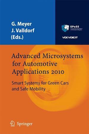 Advanced Microsystems for Automotive Applications 2010 : Smart Systems for Green Cars and Safe Mobility