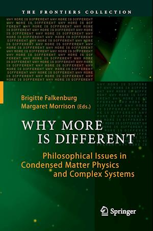 Why More Is Different : Philosophical Issues in Condensed Matter Physics and Complex Systems