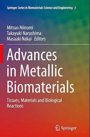 Bog, paperback Advances in Metallic Biomaterials af Mitsuo Niinomi
