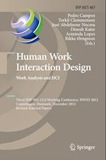 Human Work Interaction Design. Work Analysis and HCI (Ifip Advances in Information and Communication Technology, nr. 407)