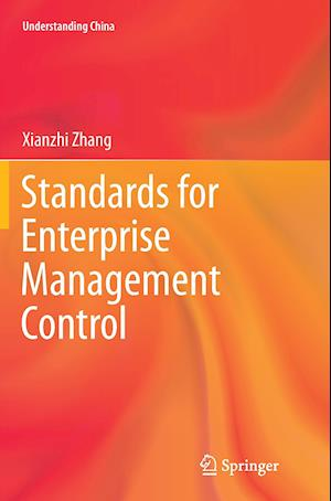 Bog, paperback Standards for Enterprise Management Control af Xianzhi Zhang