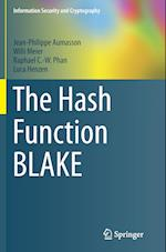 The Hash Function BLAKE af Willi Meier, Raphael Phan, Jean-Philippe Aumasson