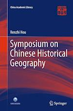 Symposium on Chinese Historical Geography (China Academic Library)