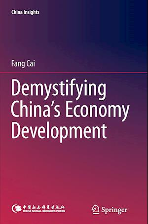 Bog, paperback Demystifying China's Economy Development af Fang Cai