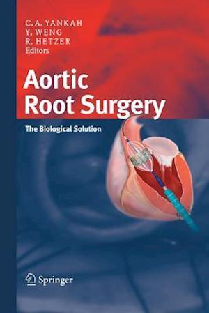 Aortic Root Surgery : The Biological Solution
