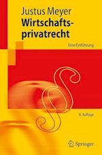 Wirtschaftsprivatrecht (Springer-lehrbuch)