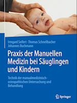 Praxis Der Manuellen Medizin Bei Sauglingen Und Kindern