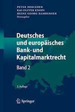 Deutsches Und Europaisches Bank- Und Kapitalmarktrecht