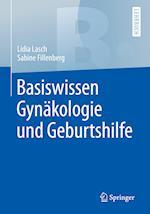 Basiswissen Gynakologie Und Geburtshilfe (Springer-lehrbuch)