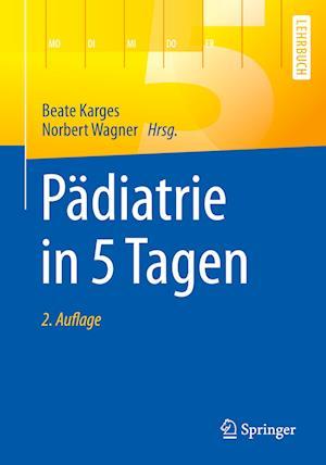 Pädiatrie in 5 Tagen