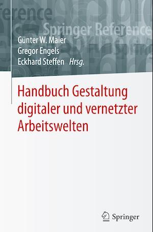 Handbuch Gestaltung Digitaler Und Vernetzter Arbeitswelten