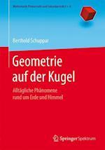 Geometrie Auf Der Kugel (Mathematik Primarstufe Und Sekundarstufe I II)