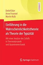 Einfuhrung in Die Wahrscheinlichkeitstheorie ALS Theorie Der Typizitat
