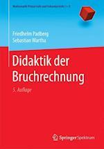 Didaktik Der Bruchrechnung (Mathematik Primarstufe Und Sekundarstufe I II)