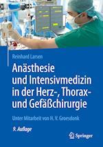 Anasthesie Und Intensivmedizin in Der Herz-, Thorax- Und Gefachirurgie