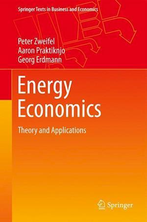 Bog, hardback Energy Economics af Peter Zweifel