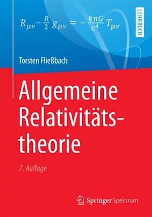 Allgemeine Relativitatstheorie af Torsten Fliebach