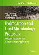 Hydrocarbon and Lipid Microbiology Protocols : Pollution Mitigation and Waste Treatment Applications