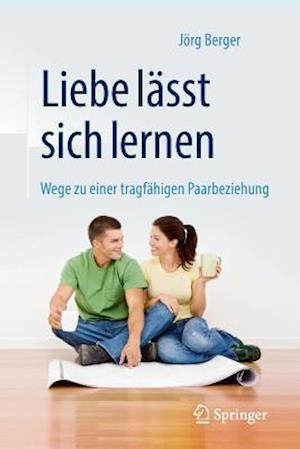 Bog, paperback Liebe Lasst Sich Lernen af Jorg Berger