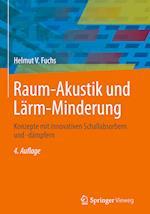 Raum-Akustik Und Larm-Minderung (Vdi-Buch)