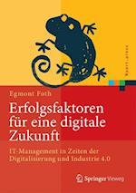 Erfolgsfaktoren Fur Eine Digitale Zukunft (Xpert.press)