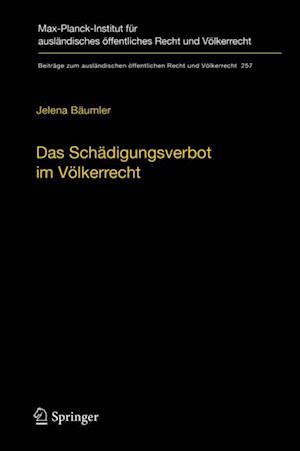 Das Schadigungsverbot im Volkerrecht af Jelena Baumler