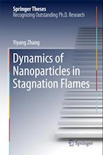 Dynamics of Nanoparticles in Stagnation Flames af Yiyang Zhang