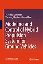Modeling and Control of Hybrid Propulsion for Ground Vehicles