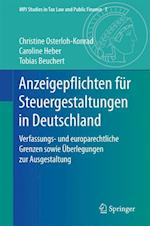 Anzeigepflichten Fur Steuergestaltungen in Deutschland (MPI Studies in Tax Law and Public Finance, nr. 7)