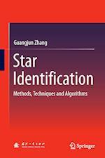 Star Identification : Methods, Techniques and Algorithms af Guangjun Zhang
