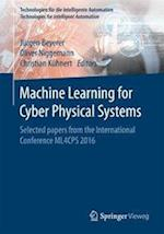 Machine Learning for Cyber Physical Systems (Technologien Fur Die Intelligente Automation, nr. 3)