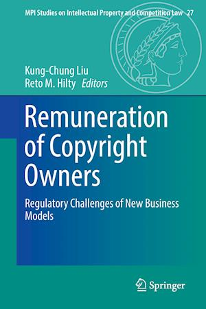 Bog, hardback Remuneration of Copyright Owners : Regulatory Challenges of New Business Models