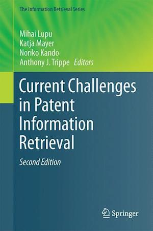 Bog, hardback Current Challenges in Patent Information Retrieval