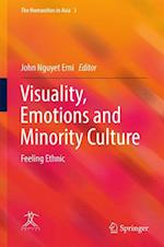Visuality, Emotions and Minority Culture : Feeling Ethnic
