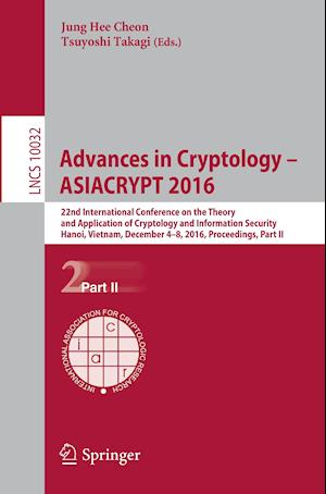 Advances in Cryptology - ASIACRYPT 2016